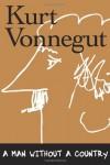 A Man Without a Country - Kurt Vonnegut, Daniel Simon