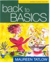 The Back to Basics Cookbook - Maureen Tatlow