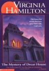 Mystery Of Drear House - Virginia Hamilton