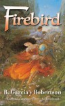 Firebird - R. Garcia y. Robertson