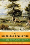 The Bloodless Revolution: A Cultural History of Vegetarianism: From 1600 to Modern Times - Tristram Stuart