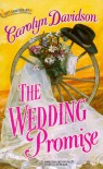 Wedding Promise (Harlequin Historical) - Carolyn Davidson