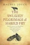 Unlikely Pilgrimage of Harold Fry - Rachel Joyce