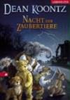 Nacht der Zaubertiere - Dean R. Koontz