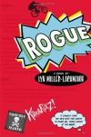 Rogue - Lyn Miller-Lachmann