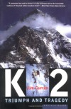 K2: Triumph and Tragedy - Jim Curran