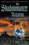 The Shadowmancer Returns: The Curse of Salamander Street - G.P. Taylor