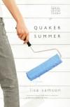 Quaker Summer (Women of Faith Fiction) (2007 Novel of the Year) - Lisa Samson