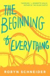 The Beginning of Everything - Robyn Schneider