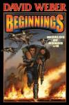 Beginnings - David Weber, Charles E. Gannon, Joelle Presby, Timothy Zahn