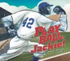 Play Ball, Jackie! - Stephen Krensky, Joe Morse