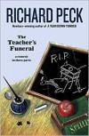 The Teacher's Funeral - Richard Peck