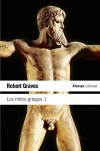 Los mitos griegos 1 - Robert Graves