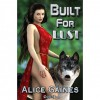 Built for Lust - Alice Gaines