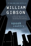 Spook Country (Bigend Trilogy, #2) - William Gibson