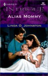 Alias Mommy - Linda O. Johnston