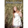 Between Balloons - Kimberly  Russell