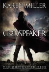 The Godspeaker Trilogy - Karen Miller