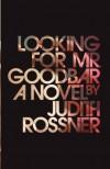 Looking for Mr Goodbar (Washington Square Press.) - Judith Rossner