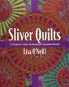 Sliver Quilts - Lisa O'Neill