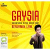 Gaysia: Adventures in the Queer East - Benjamin Law