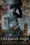 the Clockwork Angel - Cassandra Clare