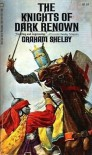 The Knights of Dark Renown - Graham Shelby