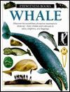 Whale (Eyewitness Books) - Vasilli Papastavrou