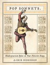 Pop Sonnets: Shakespearean Spins on Your Favorite Songs - Erik Didriksen