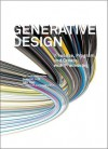 Generative Design: Visualize, Program, and Create with Processing - Hartmut Bohnacker, Benedikt Groß