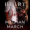 Heart of the Devil: The Forge Trilogy, Book 3 Audible Audiobook – Unabridged Meghan March  - Meghan March