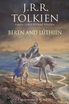 Beren and Lúthien -  Christopher Tolkien, J.R.R. Tolkien, Alan Lee