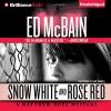 Snow White and Rose Red - Ed McBain, Luke Daniels