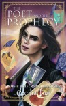 The Poet and the Prophecy: Magic University Book Four (Volume 4) - Cecilia Tan