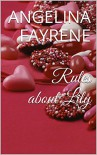 Rules about Lily - Angelina Fayrene