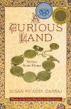A Curious Land: Stories from Home (Grace Paley Prize in Short Fiction) - Susan Muaddi Darraj