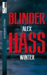 Blinder Hass - Australien Thriller - Alex Winter
