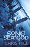 Song of the Sea God - Chris   Hill