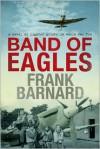 Band of Eagles - Frank Barnard