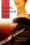 Falling Through Glass - Barbara Sheridan