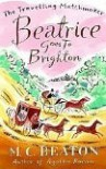 Beatrice Goes to Brighton (The Travelling Matchmaker #4) - Marion Chesney