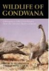 Wildlife of Gondwana - Pat Vickers Rich, Thomas H. V Rich