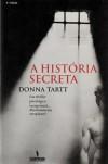 A História Secreta - Pedro Serras Pereira, Donna Tartt