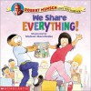 We Share Everything! - Robert Munsch, Michael Martchenko
