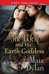 The Wolf and His Earth Goddess - Maia Dylan