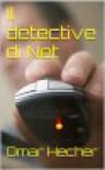 Il detective di Net - Omar Hecher