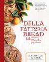 Della Fattoria Bread - Kathleen Weber