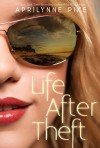 Life After Theft - Aprilynne Pike