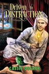 Driven to Distraction - Cassie Decker