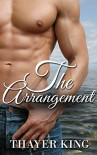 The Arrangement - Thayer King